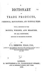 The Dictionary of Trade Products  Manufacturing  and Technical Terms PDF