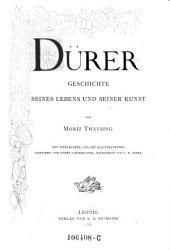 Dürer: Geschichte seines Lebens und seiner Kunst