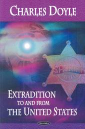 Extradition to and from the United States