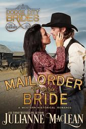 Mail Order Prairie Bride: (A Western Historical Romance Novel)