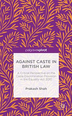 Against Caste in British Law