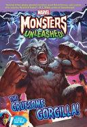 Marvel Monsters Unleashed: The Gruesome Gorgilla!