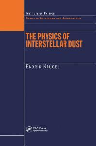 The Physics of Interstellar Dust PDF