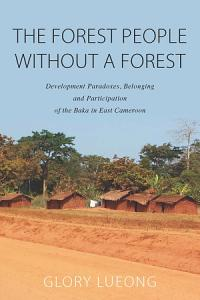 The Forest People without a Forest Book