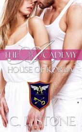 The Academy - House of Korba: The Ghost Bird Series #7