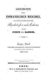 Geschichte des Osmanischen Reiches: Grossenteils aus bisher unbenützen Handschriften und Archiven