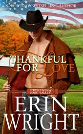 Thankful for Love: A Western Military Romance Novel (Navy Cowboy Small Town Love Story Romance)
