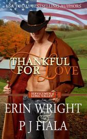 Thankful for Love: A Military Western Romance Novel