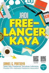 Jadi Freelancer Kaya: Persiapan Menjadi Freelancer Online [ Snackbook ]