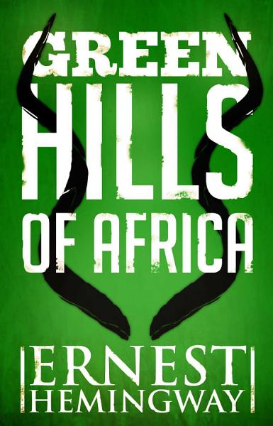Download Green Hills of Africa Book