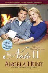 The Note II: Taking a Chance on Love