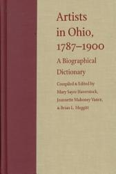 Artists In Ohio 1787 1900 Book PDF