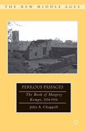 Perilous Passages: The Book of Margery Kempe, 1534–1934