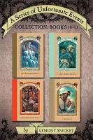 A Series of Unfortunate Events Collection  Books 10 13 PDF