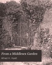 From a Middlesex Garden: A Book of Garden Thoughts