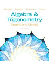 Algebra and Trigonometry: Graphs and Models, Edition 5