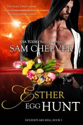 Esther Egg Hunt (Humorous and Sexy Paranormal Romance)