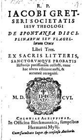 De spontanea disciplinarum ... cruce: libri III.
