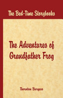 Bed Time Stories - The Adventures of Grandfather Frog