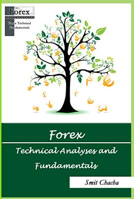 Forex Technical Analyses and Fundamentals PDF
