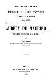 Aubéry du Maurier, ministre de France à La Haye