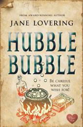 Hubble Bubble (Choc Lit)