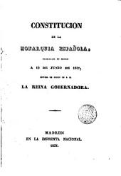 Constitucion de la monarquia española: promulgada en Madrid a 18 de junio de 1837