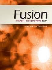 Fusion: Integrated Reading and Writing: Book 1