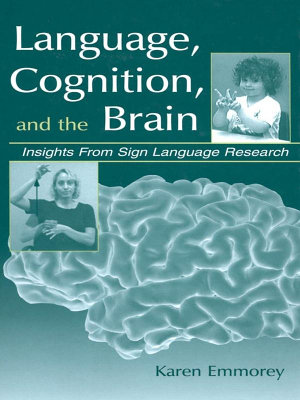 Language  Cognition  and the Brain
