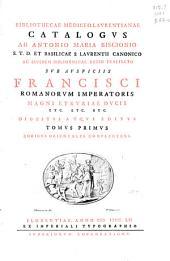 Bibliothecae Mediceo-Laurentianae catalogus