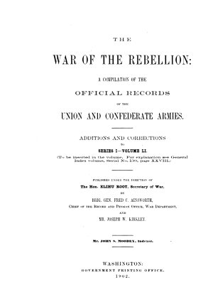 The War of the Rebellion  v  1 53  serial no  1 111  Formal reports  both Union and Confederate  of the first seizures of United States property in the southern states  and of all military operations in the field  with the correspondence  orders and returns relating specially thereto  1880 98  111 v PDF