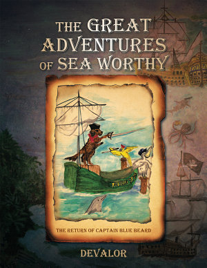 The Great Adventures of Sea Worthy