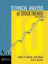 Technical Analysis of Stock Trends, Tenth Edition: Edition 10