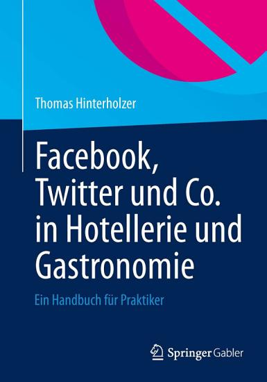 Facebook  Twitter und Co  in Hotellerie und Gastronomie PDF
