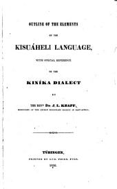 Outline of the Elements of the Kisuáheli Language: With Special Reference to the Kiníka Dialect