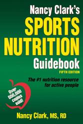 Nancy Clark s Sports Nutrition Guidebook  5E PDF