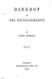 Diderot and the Encyclopædists: Volume 2