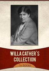 Willa Cather's Collection [ 16 Books ]