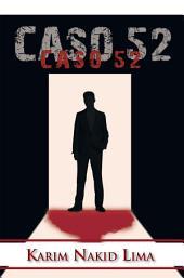 CASO 52