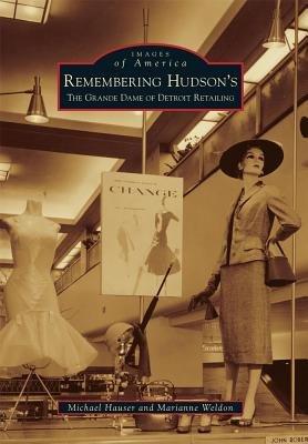 Remembering Hudson s