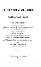 De coöperatieve vereeniging naar nederlandsch recht: proefschrift