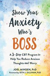Show Your Anxiety Who S Boss Book PDF