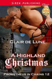 A Highland Christmas [Prometheus in Chains 12]