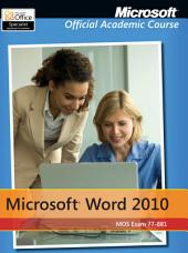 Exam 77-881 Microsoft Word 2010
