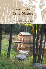 Zen Forest: True Nature