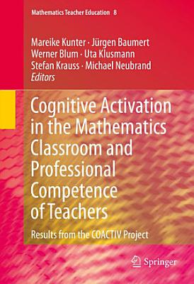 Cognitive Activation in the Mathematics Classroom and Professional Competence of Teachers
