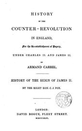 History of the Counter-Revolution in England under Charles III and James II