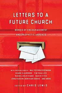 Letters to a Future Church