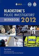 Blackstone s Police Investigators  Workbook 2012 PDF