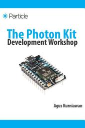 The Photon Kit Development Workshop